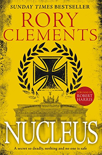 Nucleus: the gripping spy thriller for fans of ROBERT HARRIS (Tom Wilde 2)