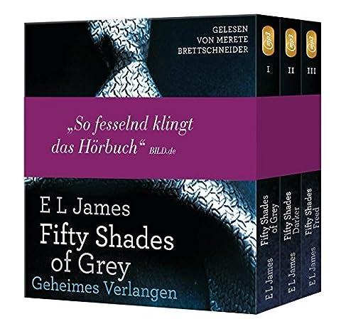 Fifty Shades of Grey. Die Gesamtausgabe (Teil 1-3): Enthält: Geheimes Verlangen, Gefährliche Liebe und Befreite