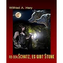 RB 004: Schatz, es gibt Stunk (RED BOOK Buchausgabe)