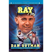 Ray & Me (Baseball Card Adventures) by Dan Gutman (2009-02-24)