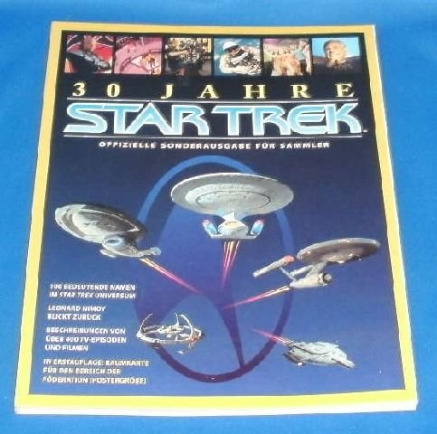 30 Jahre Star Trek. Offizielle Sonderausgabe für Sammler