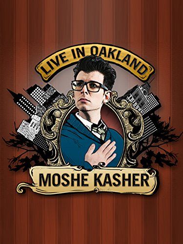 Moshe Kasher: Live in Oakland Cover