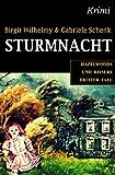 Sturmnacht: Hachenberg und Reiser ermitteln