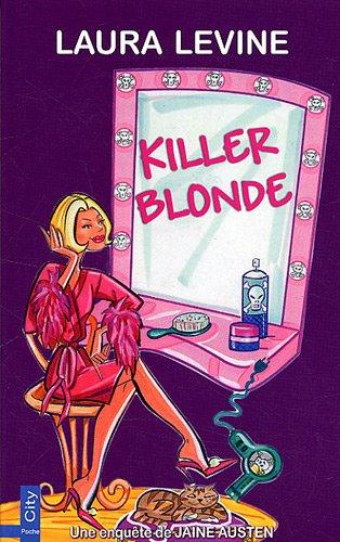 Killer blonde : Une enquête de Jaine Austen