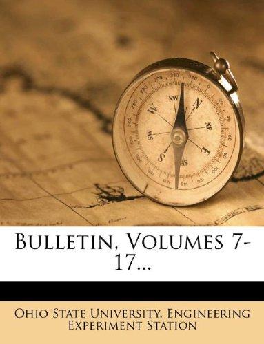 Bulletin, Volumes 7-17...