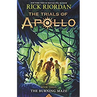 The Trials of Apollo, Book Three The Burning Maze (International Edition)