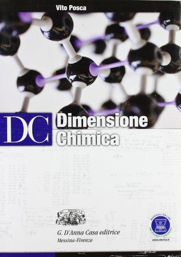 Dc. Dimensione chimica. Per il Liceo scientifico. Con espansione online