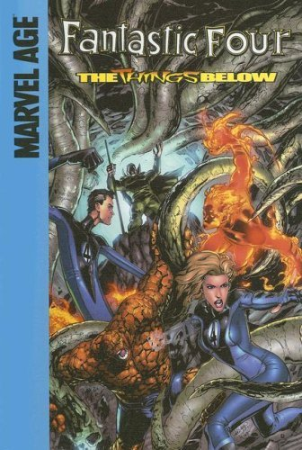 The Things Below (Fantastic Four) by Parker, Jeff (2006) Library Binding