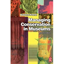 Managing Conservation Museums, Second Edition