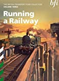 The British Transport Films Collection Volume 3 - Running a Railway [DVD]
