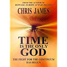 Time Is the Only God