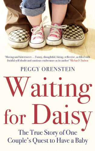 Waiting for Daisy: The True Story of One Couple's Quest to Have a Baby (English Edition) (Quest Daisy)