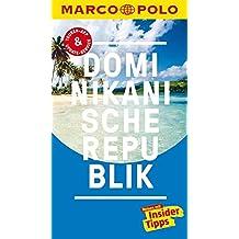 MARCO POLO Reiseführer Dominikanische Republik: Reisen mit Insider-Tipps. Inklusive kostenloser Touren-App & Update-Service