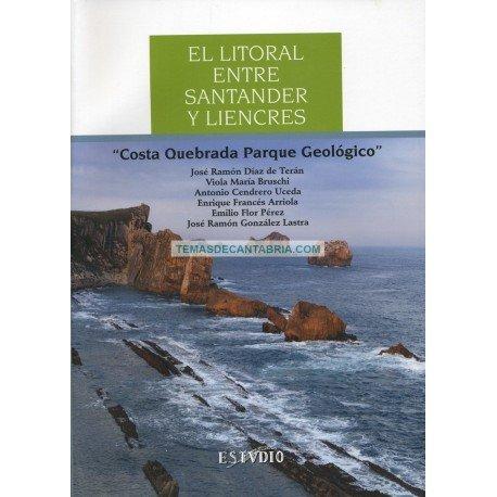 EL LITORAL ENTRE SANTANDER Y LIENCRES: COSTA QUEBRADA PARQUE GEOLÓGICO
