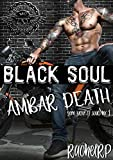 Black soul, ambar death (Killer of souls nº 1)