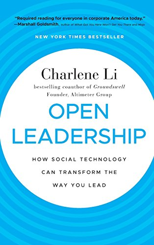 Li, Charlene:Open Leadership: How Social Technology Can Transform the Way You Lead