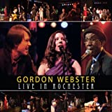 Songtexte von Gordon Webster - Live in Rochester