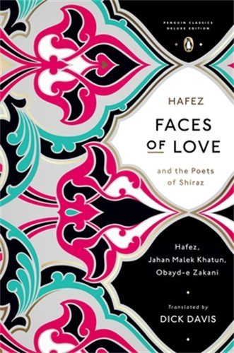 Faces of Love (Penguin Classics Deluxe Editions) by Hafez (6-Feb-2014) Paperback