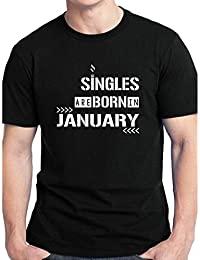 Grafytees Singles Are Born In January Sign Board Unisex Graphic Printed Birthday Month Round Neck T-Shirt