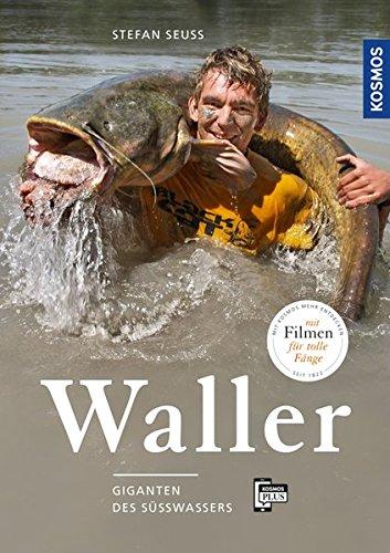 Waller: Giganten des Süßwassers*