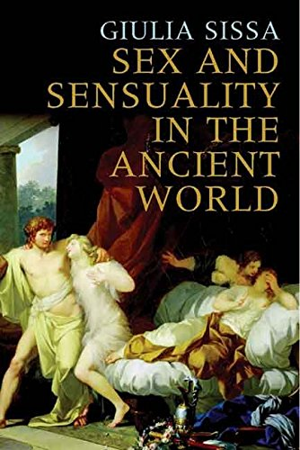 [Sex and Sensuality in the Ancient World] (By: Giulia Sissa) [published: November, 2008]