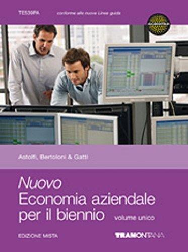 Nuovo economia aziendale per il biennio. Volume unico. Con quaderno Obiettivo studente. Per le Scuole superiori. Con espansione online