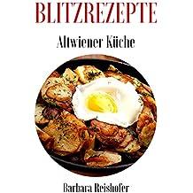 BLITZREZEPTE (Altwiener Küche 4)