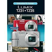 Lumix TZ 31/TZ25: Kompakte für Kenner