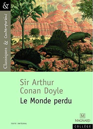 Sir Arthur Conan Doyle : le Monde perdu par Brighelli