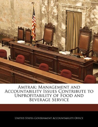 amtrak-management-and-accountability-issues-contribute-to-unprofitability-of-food-and-beverage-servi