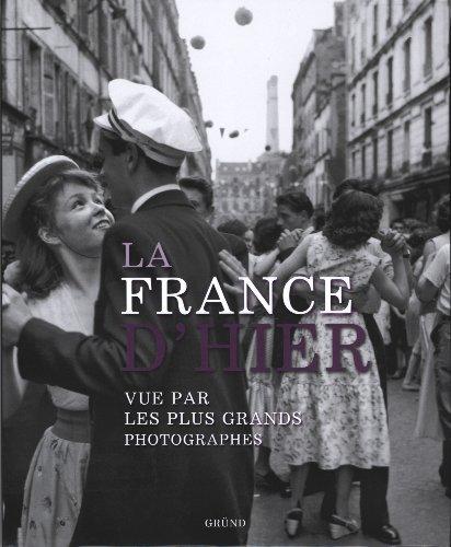 FRANCE D HIER VUE PAR LES PLUS par PHILIPPE FRANCHINI