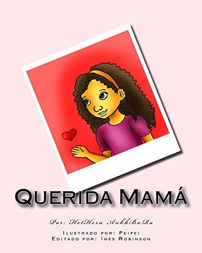 Querida Mamá por HetHeru AnkhBaRa