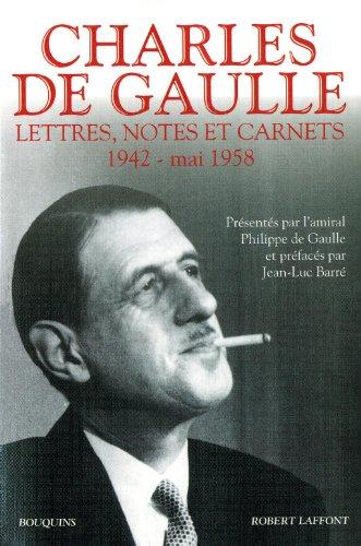Lettres, notes et carnets : Tome 2, 1942 - mai 1958 par Charles de Gaulle