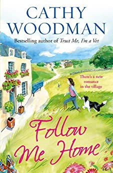 Follow Me Home: (Talyton St George) by [Woodman, Cathy]