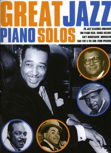 Great Jazz Piano Solos (Great Piano Solos) por Divers Auteurs