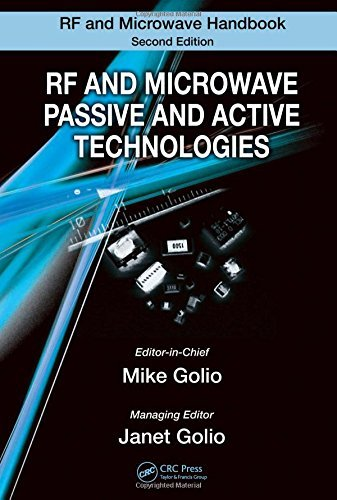 RF and Microwave Passive and Active Technologies (The RF and Microwave Handbook, Second Edition) (2008-01-09)