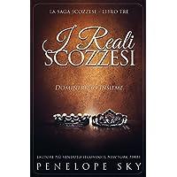 I Reali Scozzesi (Scozzese Vol. 3)