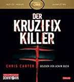 Der Kruzifix-Killer: MP3: Thriller: 1 CD (Ein Hunter-und-Garcia-Thriller, Band 1)