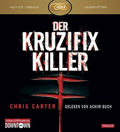 chris-carter-der-kruzifix-killer-mp3