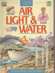 Air, Light and Water (Tell Me About)
