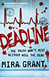 Deadline: The Newsflesh Trilogy: Book 2