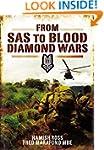 From SAS to Blood Diamond Wars