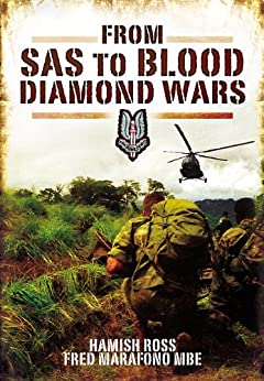 From SAS to Blood Diamond Wars by [Ross, Hamish]