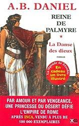 Reine de Palmyre, tome 1 : La Danse des dieux