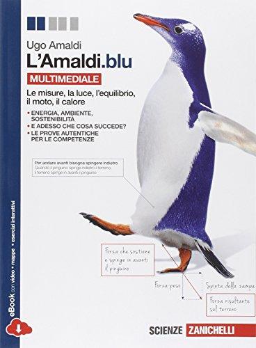 L'Amaldi.blu. Volume unico. Per le Scuole superiori. Con espansione online