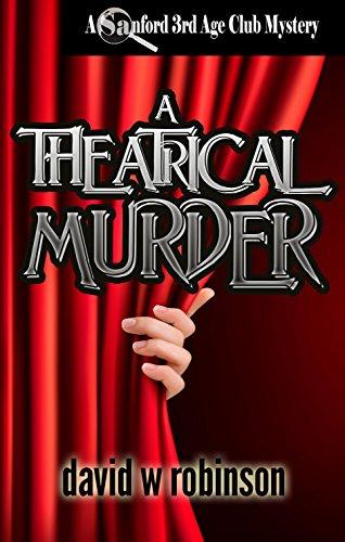 a-theatrical-murder-13-sanford-third-age-club-mystery