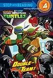 Double-Team! (Teenage Mutant Ninja Turtles (Random House))