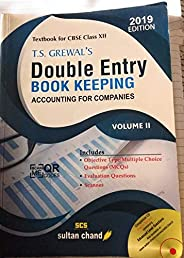 T.S. Grewal's Double Entry Book Keeping (Accounting for Companies): Textbook for CBSE Class 12 - Vo