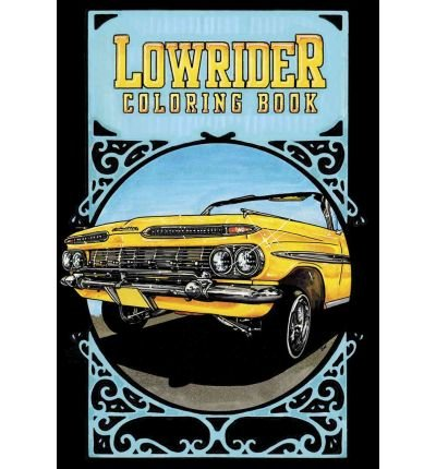 Lowrider Coloring Book by Nilsson, Oscar ( AUTHOR ) Apr-14-2011 Paperback