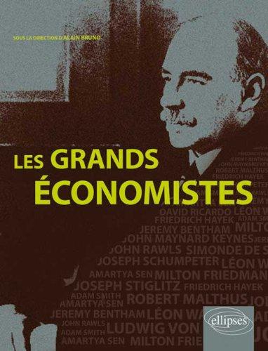 Les grands économistes par Alain Bruno